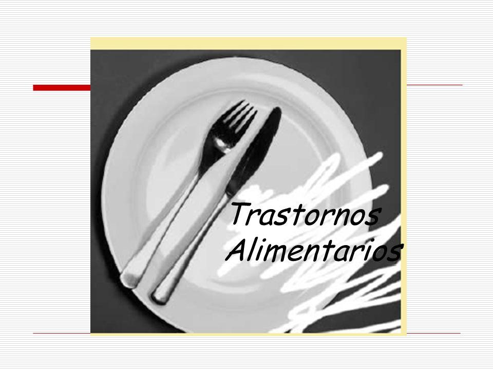 Criterios diagnósticos Dificultad persistente para comer adecuadamente, con pérdida de peso o incapacidad para mantenerlo por lo menos por 1 mes.
