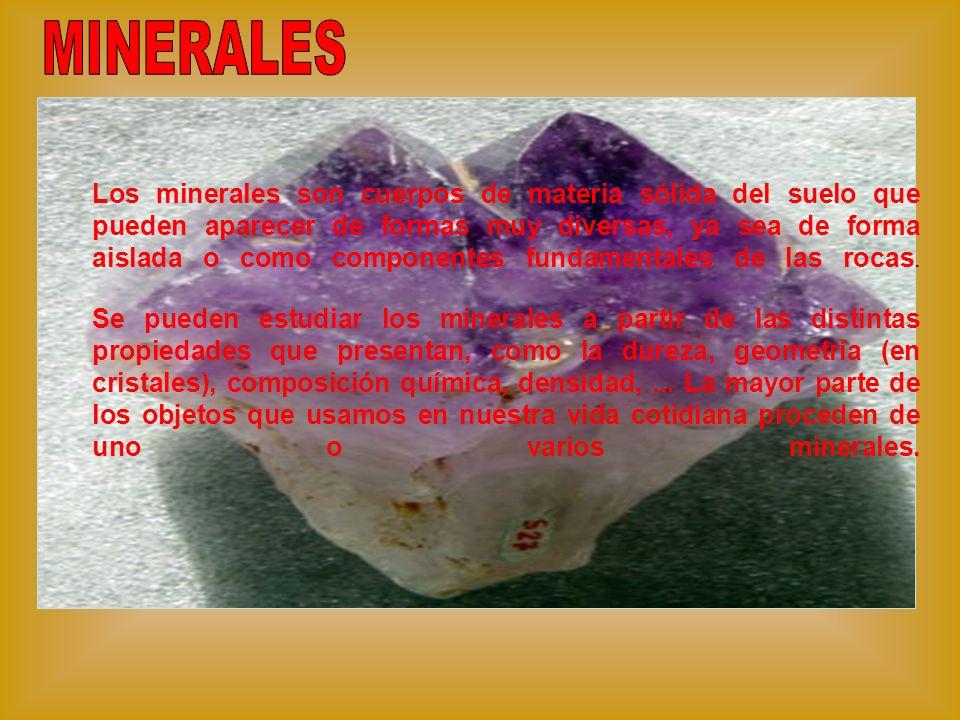 Los minerales son cuerpos de materia sólida del suelo que pueden aparecer de formas muy diversas, ya sea de forma aislada o como componentes fundament