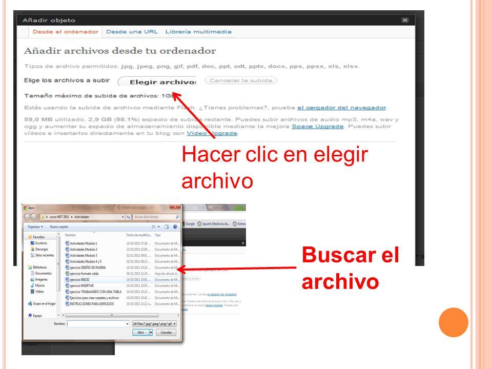 Hacer clic en elegir archivo Buscar el archivo