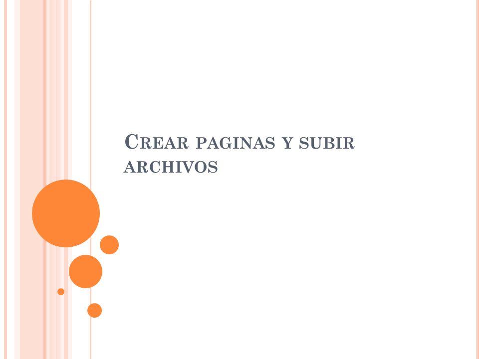 C REAR PAGINAS Y SUBIR ARCHIVOS