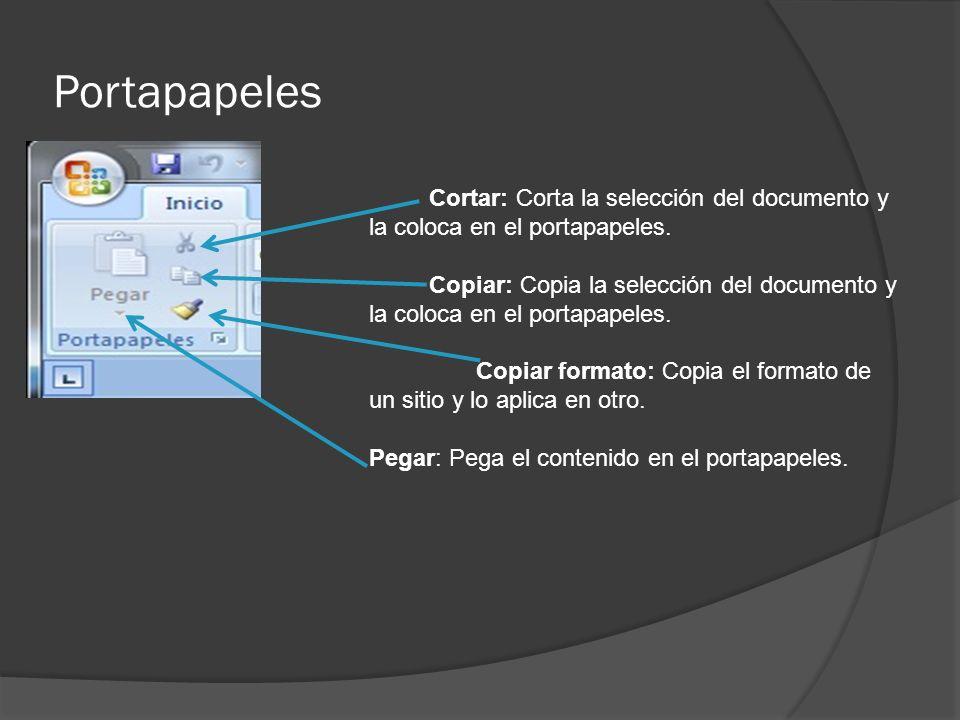 Portapapeles Cortar: Corta la selección del documento y la coloca en el portapapeles. Copiar: Copia la selección del documento y la coloca en el porta