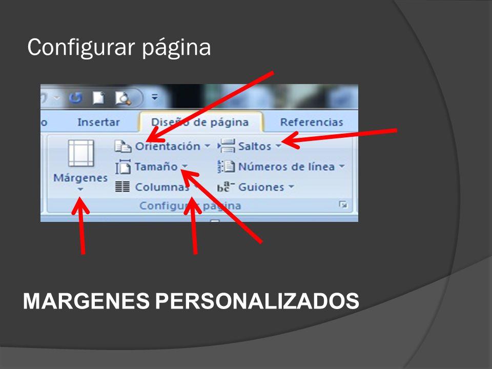 Configurar página MARGENES PERSONALIZADOS