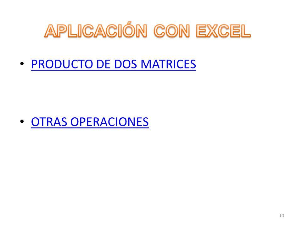 PRODUCTO DE DOS MATRICES OTRAS OPERACIONES 10