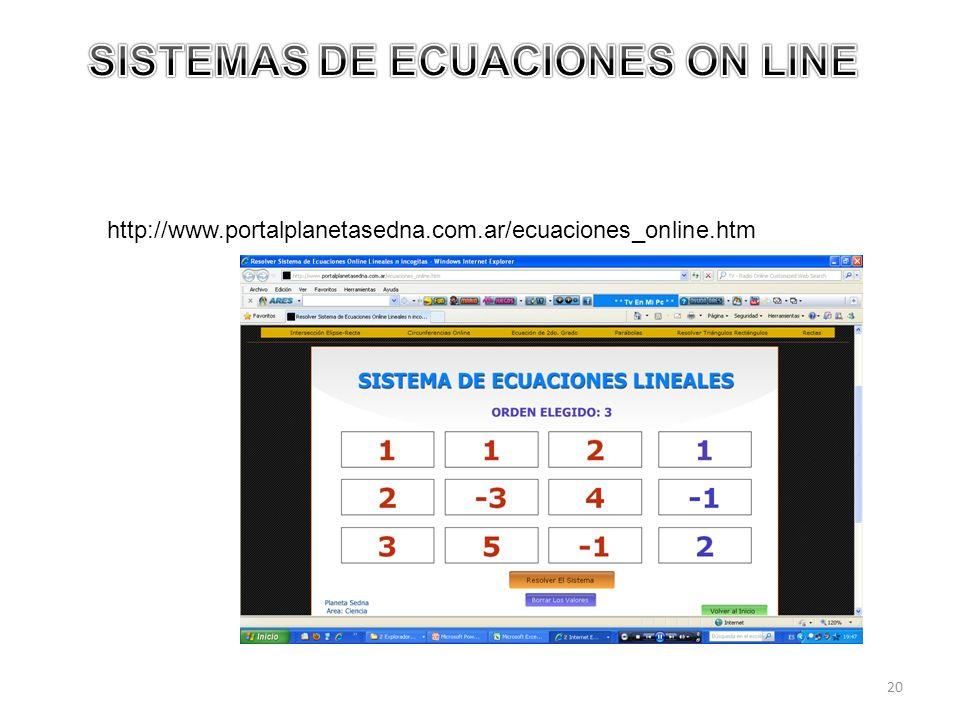 20 http://www.portalplanetasedna.com.ar/ecuaciones_online.htm
