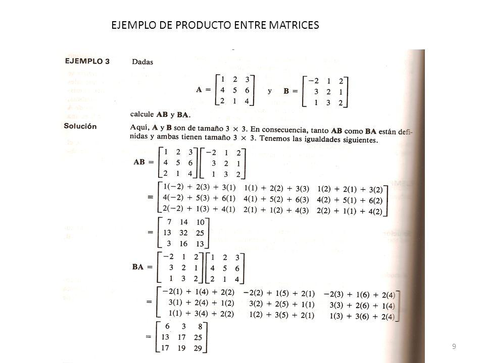 9 EJEMPLO DE PRODUCTO ENTRE MATRICES