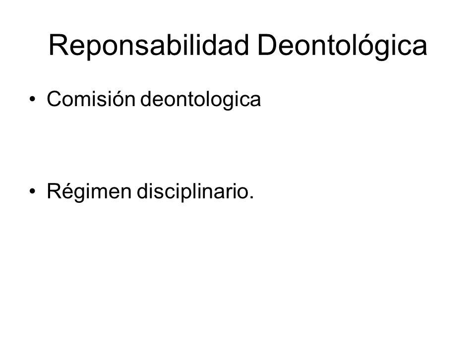Reponsabilidad Deontológica Comisión deontologica Régimen disciplinario.