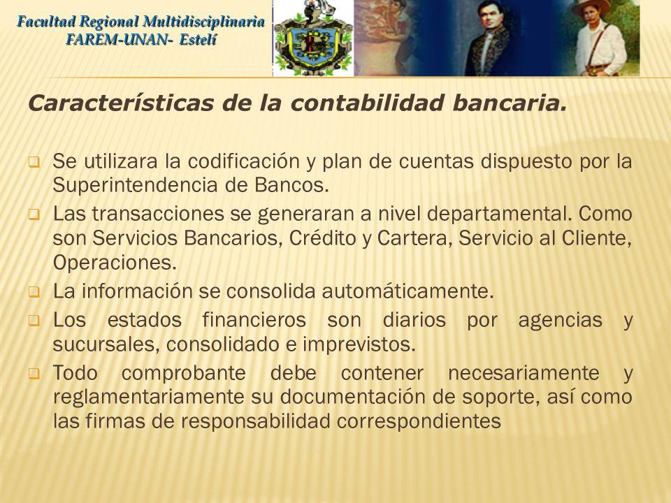 Características de la contabilidad bancaria.