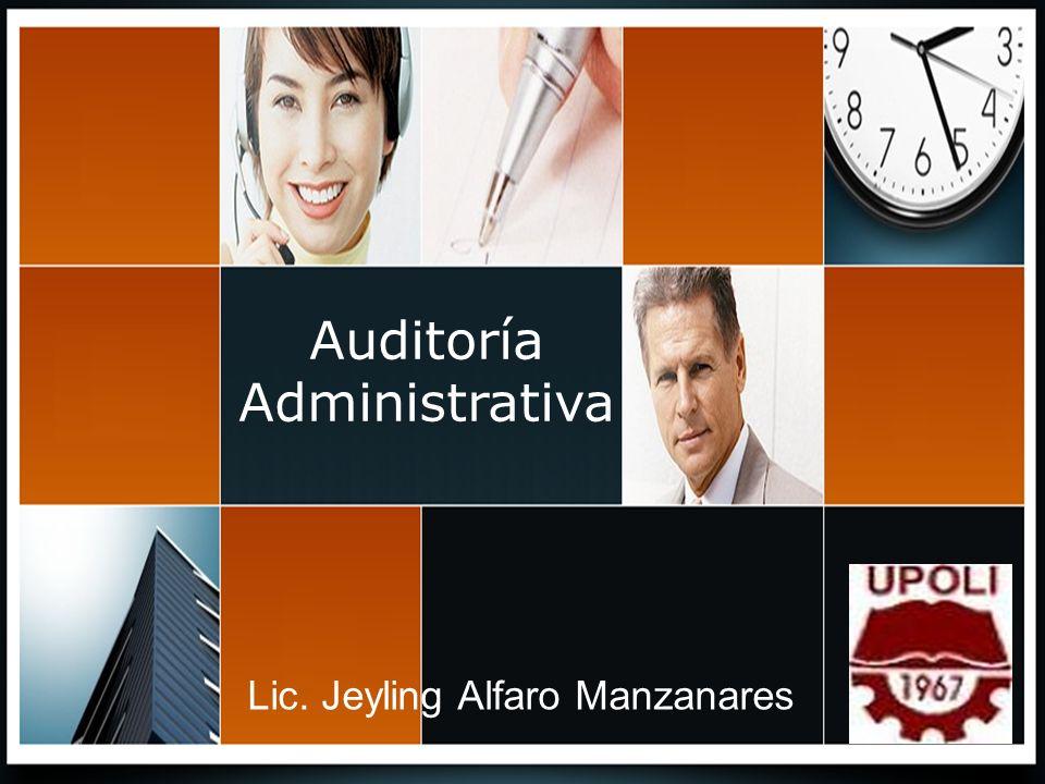 AUDITORIA DEL PROCESO ADMINISTRATIVO La investigación y evaluación del proceso administrativo puede enfocarse a nivel general de la empresa, a nivel de departamento, o de un puesto específico.