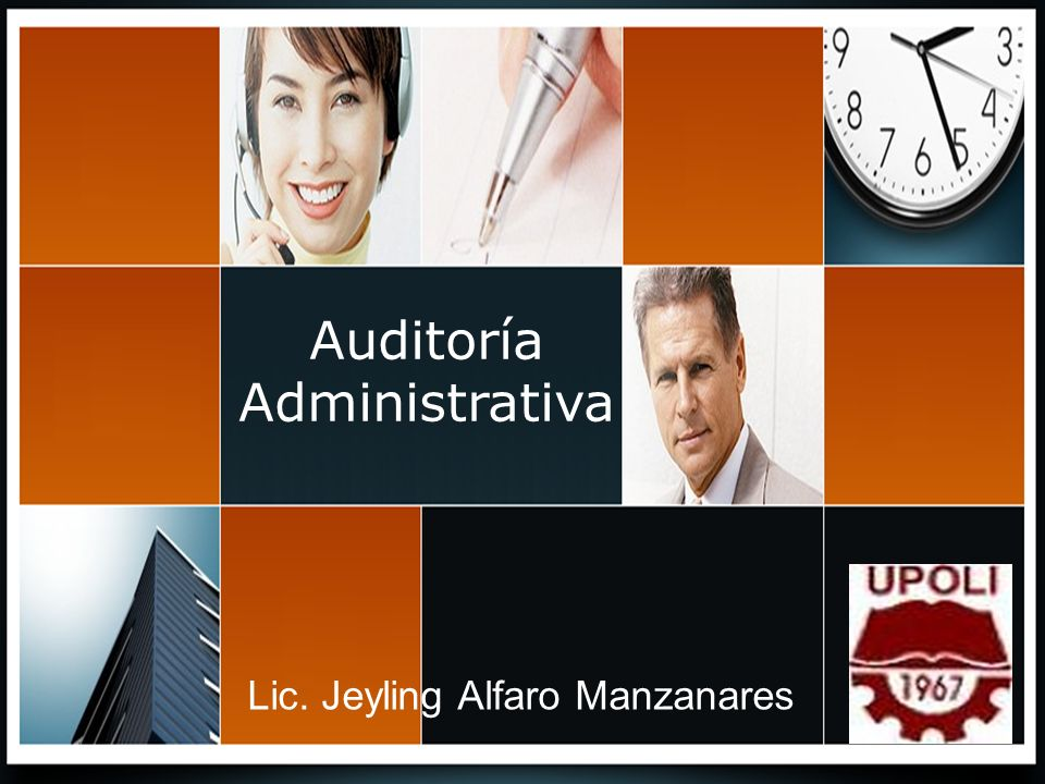 Auditoría Administrativa Lic. Jeyling Alfaro Manzanares