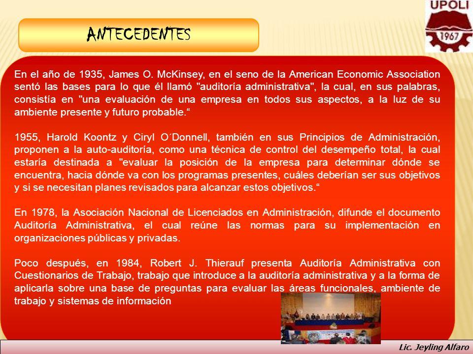 ANTECEDENTES En el año de 1935, James O. McKinsey, en el seno de la American Economic Association sentó las bases para lo que él llamó