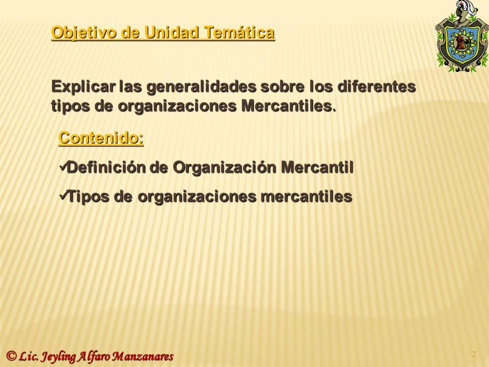 Contenido: Definición de Organización Mercantil Definición de Organización Mercantil Tipos de organizaciones mercantiles Tipos de organizaciones merca