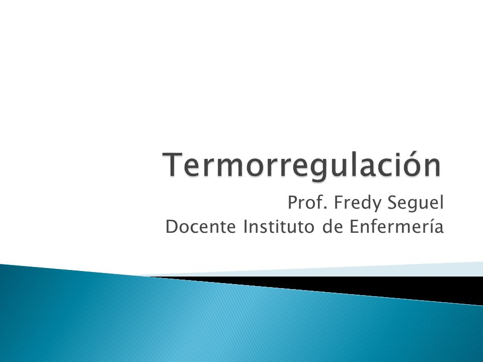 Prof. Fredy Seguel Docente Instituto de Enfermería