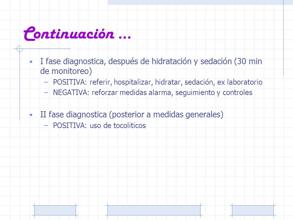 Continuación … I fase diagnostica, después de hidratación y sedación (30 min de monitoreo) –POSITIVA: referir, hospitalizar, hidratar, sedación, ex la