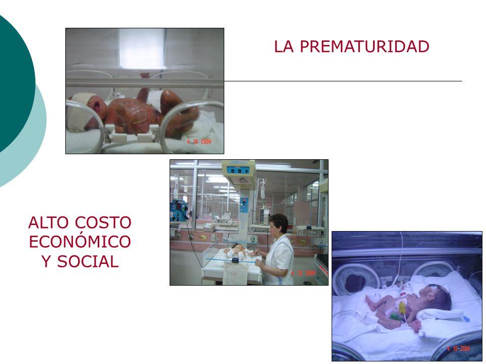 LA PREMATURIDAD ALTO COSTO ECONÓMICO Y SOCIAL