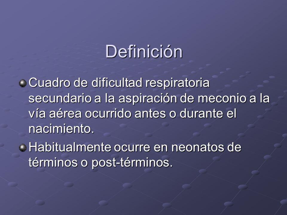 Definición Cuadro de dificultad respiratoria secundario a la aspiración de meconio a la vía aérea ocurrido antes o durante el nacimiento. Habitualment