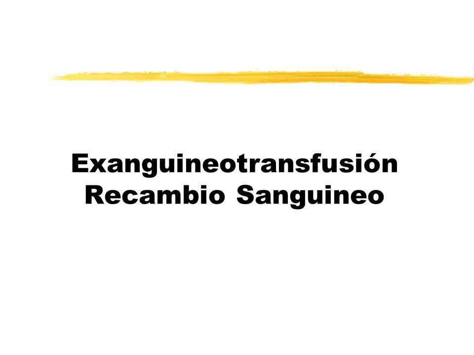 Exanguineotransfusión Recambio Sanguineo