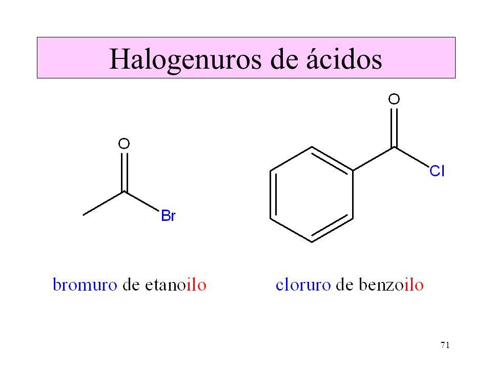 71 Halogenuros de ácidos