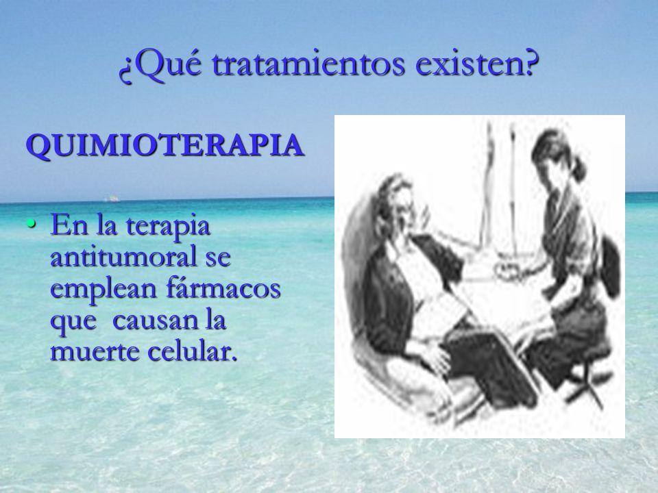 QUIMIOTERAPIA En la terapia antitumoral se emplean fármacos que causan la muerte celular.En la terapia antitumoral se emplean fármacos que causan la m