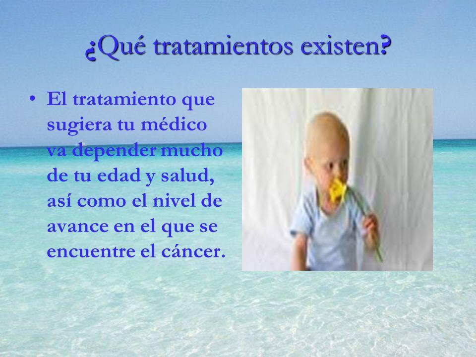 El tratamiento que sugiera tu médico va depender mucho de tu edad y salud, así como el nivel de avance en el que se encuentre el cáncer. ¿Qué tratamie