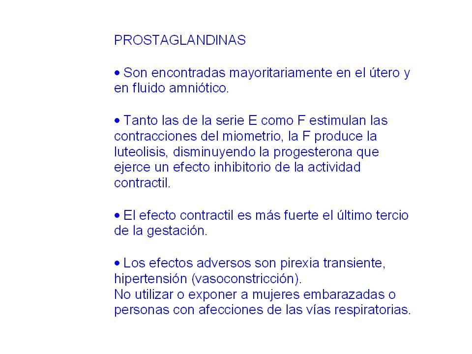 Prostaglandinas PGE2 (MISOPROSTOL) Induce actividad contráctil tetánica Es un método seguro, eficaz y bien tolerado por los pacientes para la dilatación cervical preparto Útil por vía endovenosa para el término de la gestación (feto muerto)