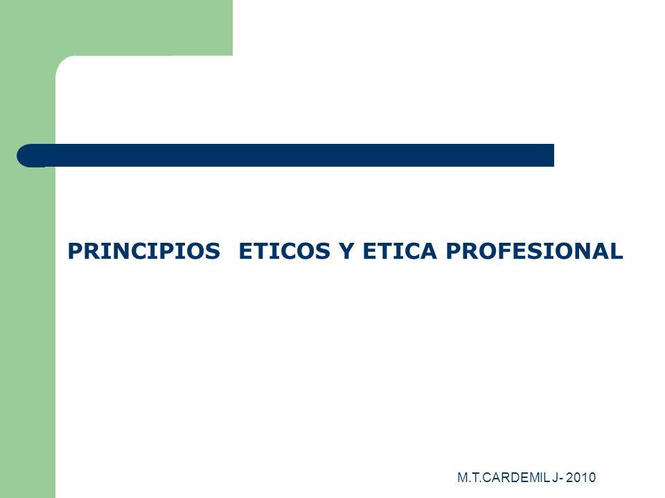 M.T.CARDEMIL J- 2010 Principio de BENEFICENCIA Hacer el bien.