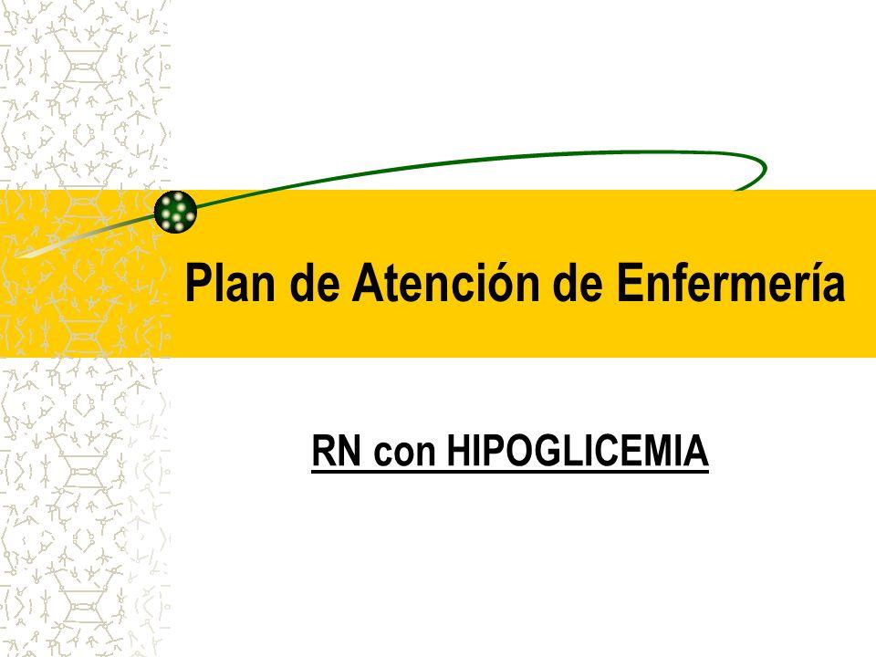 Plan de Atención de Enfermería RN con HIPOGLICEMIA