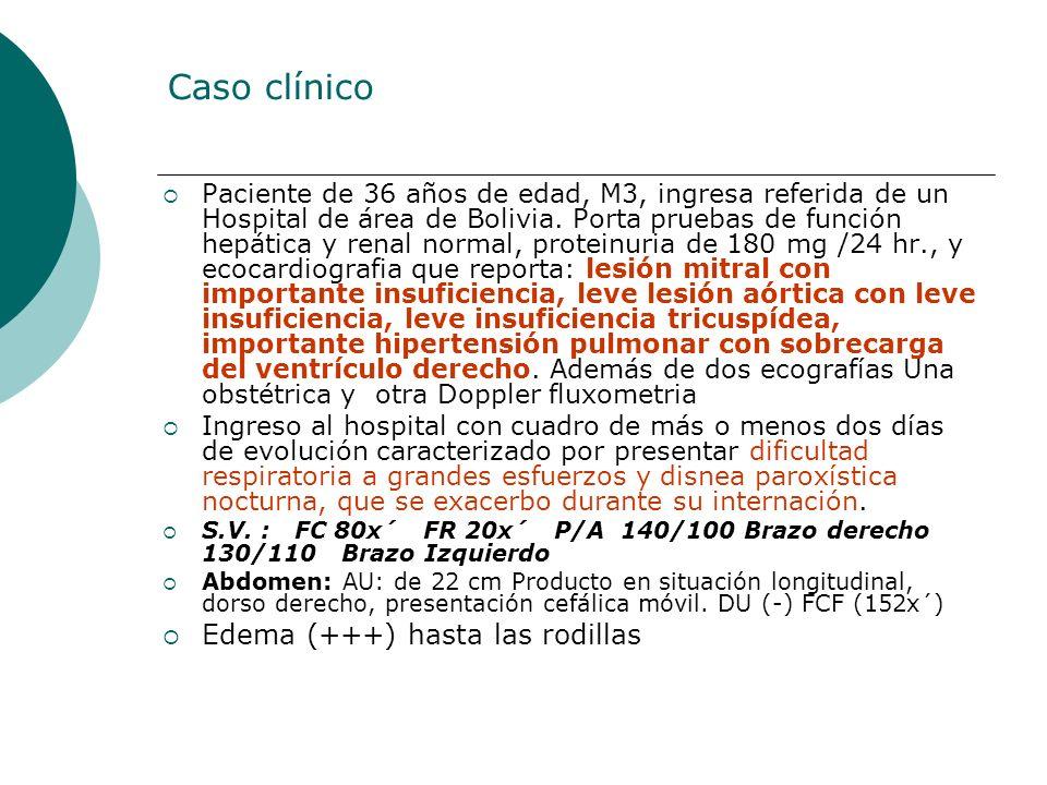 Caso clínico Paciente de 36 años de edad, M3, ingresa referida de un Hospital de área de Bolivia. Porta pruebas de función hepática y renal normal, pr
