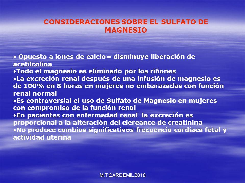 M.T.CARDEMIL 2010 Opuesto a iones de calcio= disminuye liberación de acetilcolina Todo el magnesio es eliminado por los riñones La excreción renal des