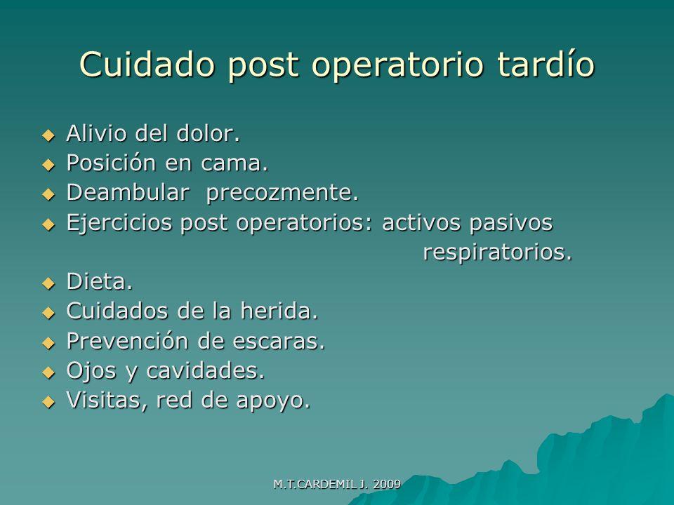 M.T.CARDEMIL J. 2009 COMPLICACIONES POST-OPERATORIAS