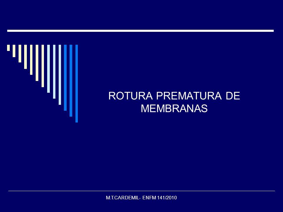 M.T.CARDEMIL- ENFM 141/2010 ROTURA PREMATURA DE MEMBRANAS