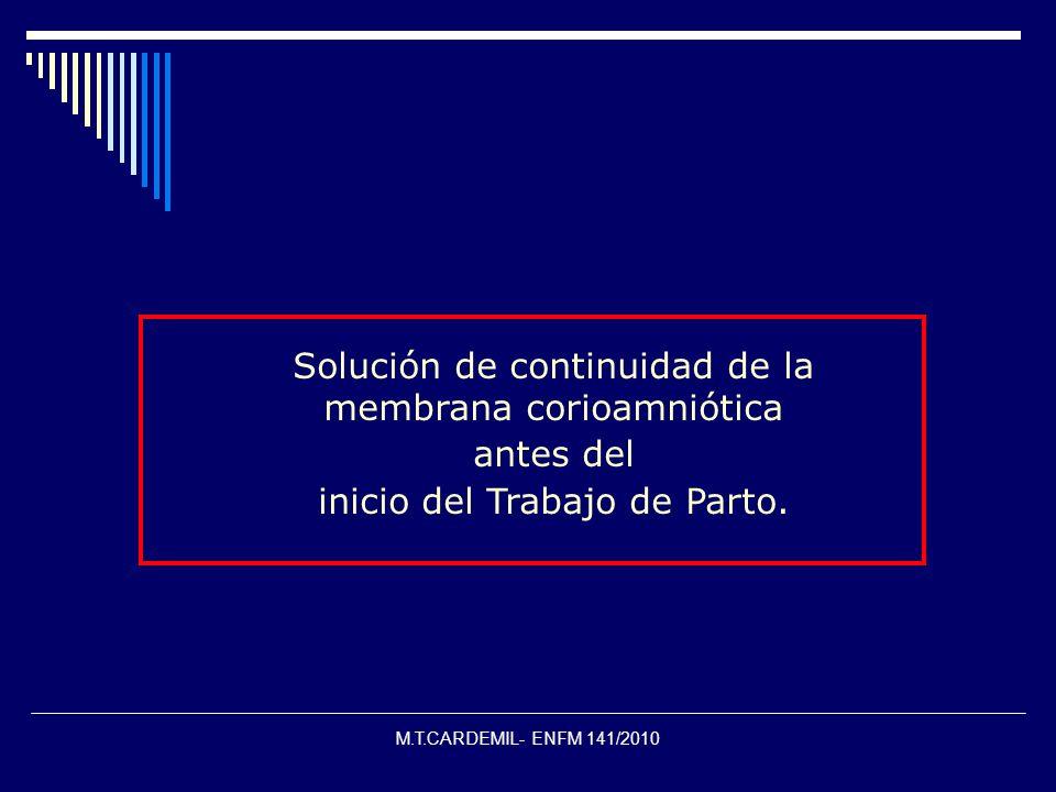M.T.CARDEMIL- ENFM 141/2010 Manejo de Enfermería Obstétrica Hospitalización.