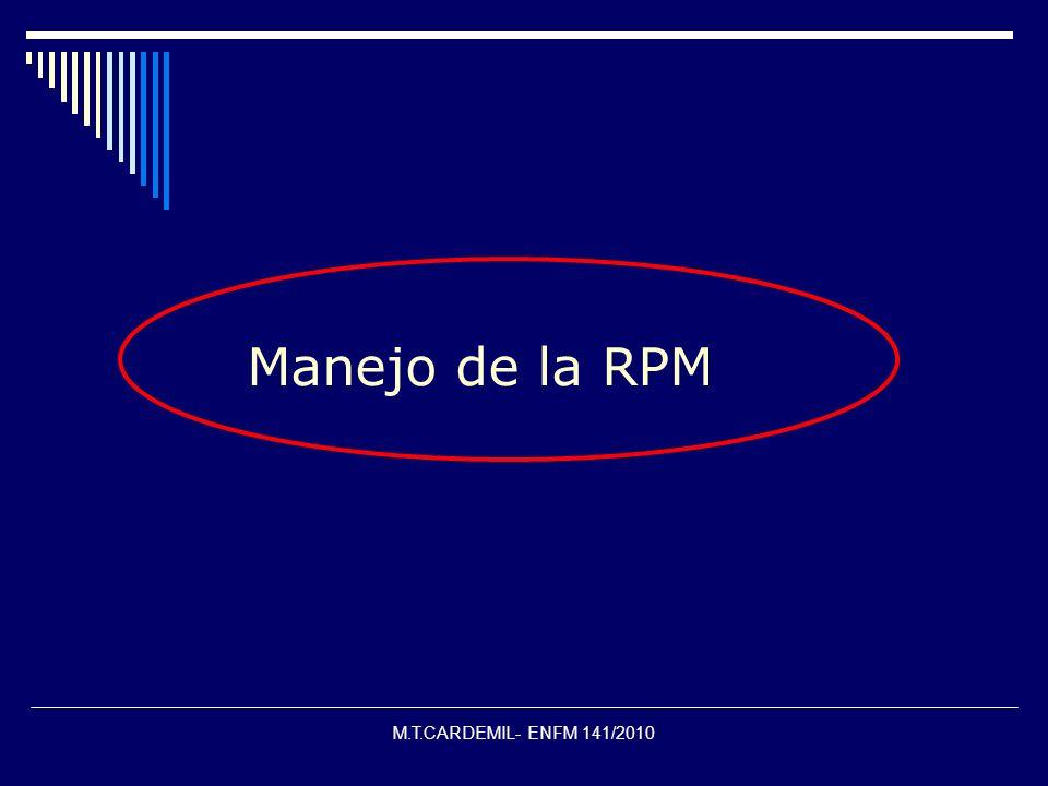 M.T.CARDEMIL- ENFM 141/2010 Manejo de la RPM