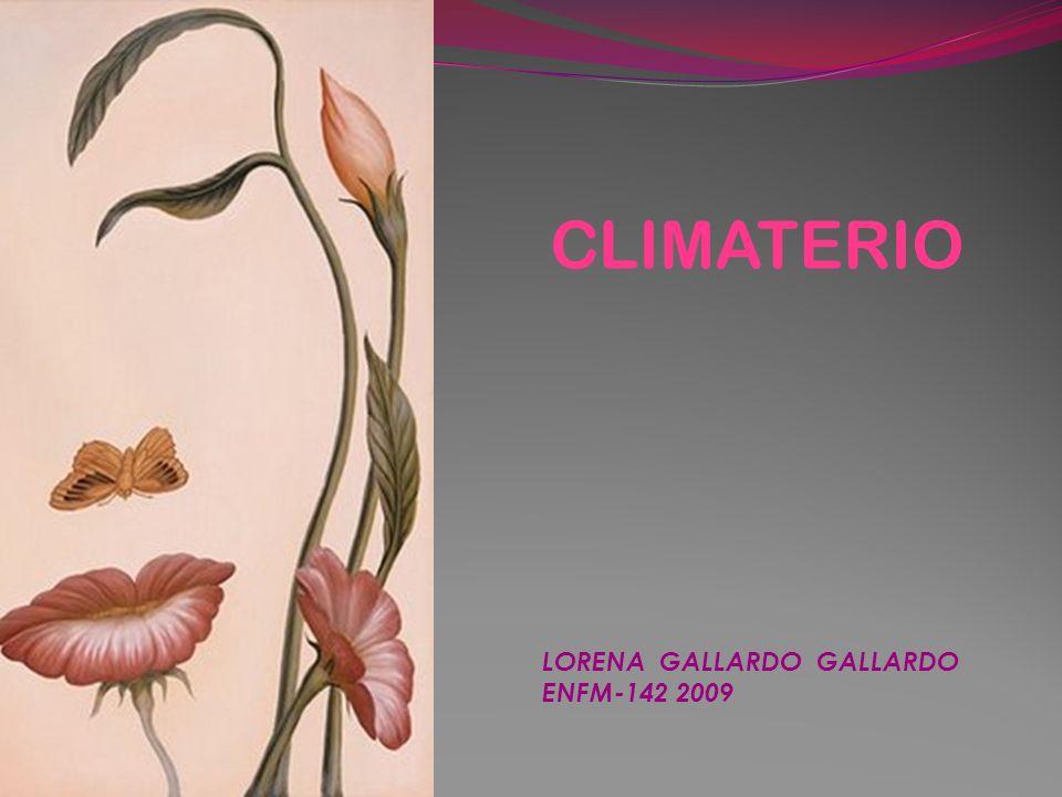LORENA GALLARDO GALLARDO ENFM-142 2009 CLIMATERIO