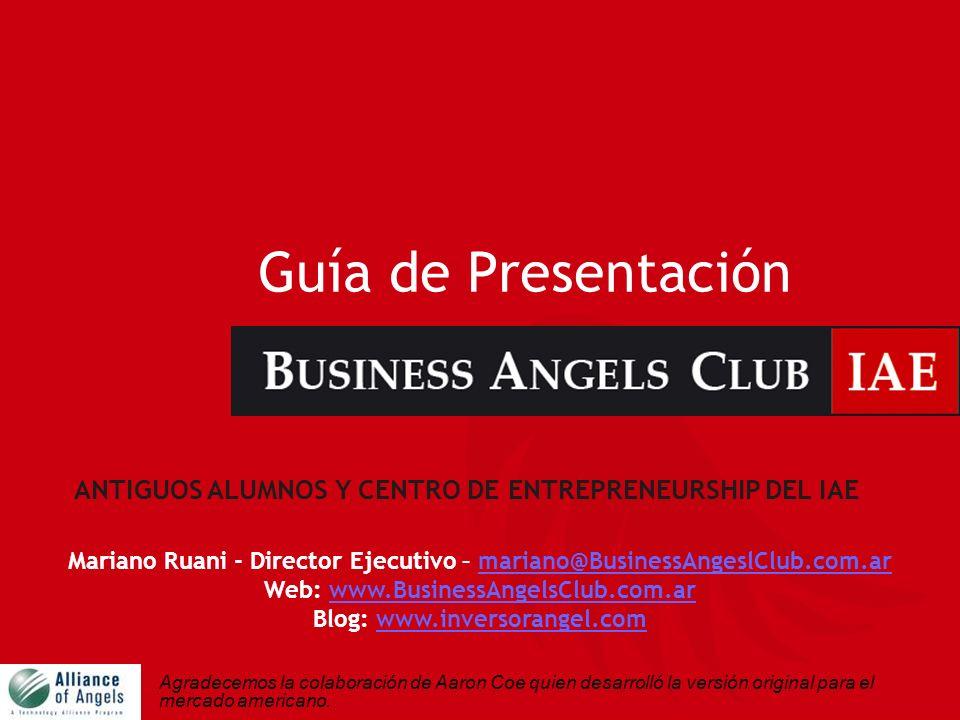 2 Club de Business Angels - IAE Primer Club de Business Angels de Argentina Asociación Civil sin fines de lucro Iniciativa de Antiguos Alumnos y el Centro de Entrepreneurship del IAE Mas de 80 miembros (inversores) Misión: Alentar el nacimiento de una nueva generación de inversores, empresarios y empresas.