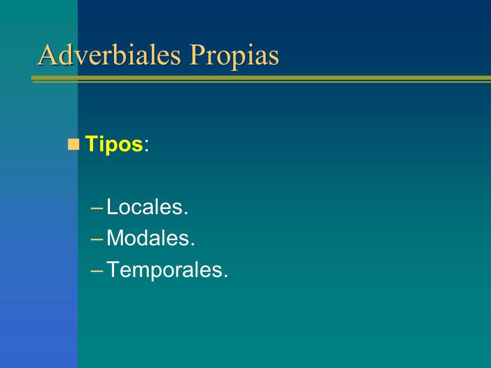 Oraciones subordinadas Adverbiales Propias