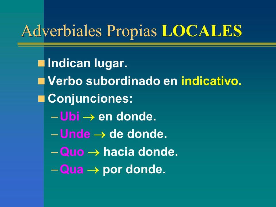 Tipos: –Locales. –Modales. –Temporales.