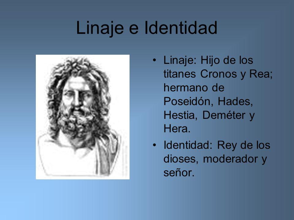 Linaje e Identidad Linaje: Hijo de los titanes Cronos y Rea; hermano de Poseidón, Hades, Hestia, Deméter y Hera. Identidad: Rey de los dioses, moderad