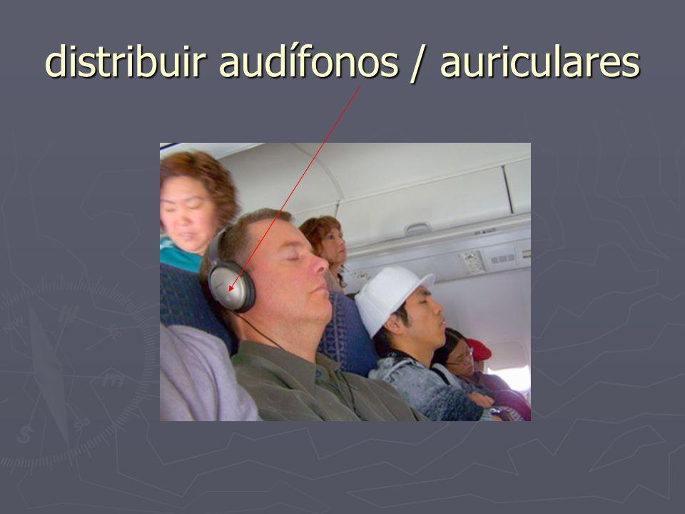 distribuir audífonos / auriculares