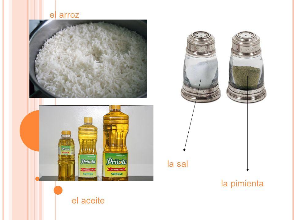 la pimienta la sal el arroz el aceite