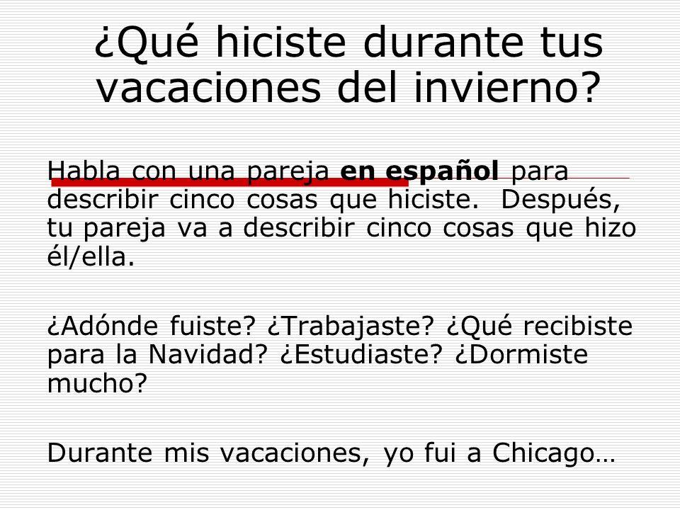Ahora, escribe un párrafo de cinco a siete frases que describen tus actividades y las actividades de tu pareja, en español.