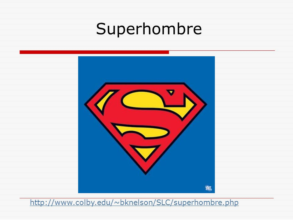 Superhombre http://www.colby.edu/~bknelson/SLC/superhombre.php