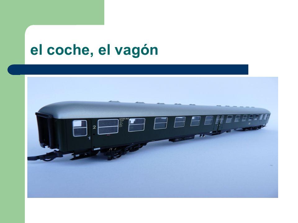 el coche, el vagón