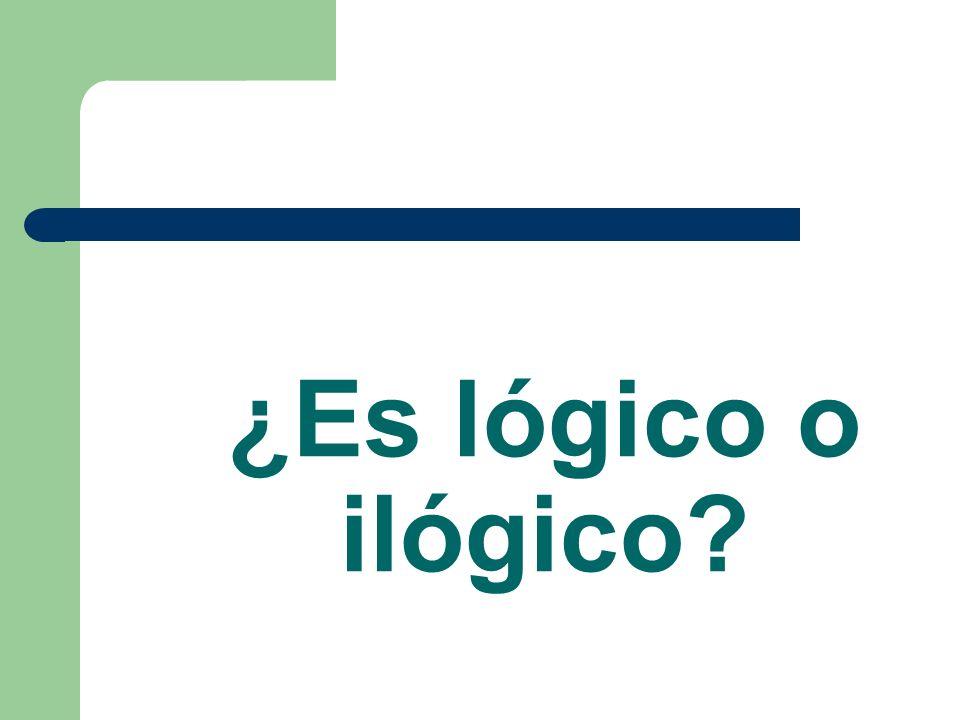 ¿Es lógico o ilógico?
