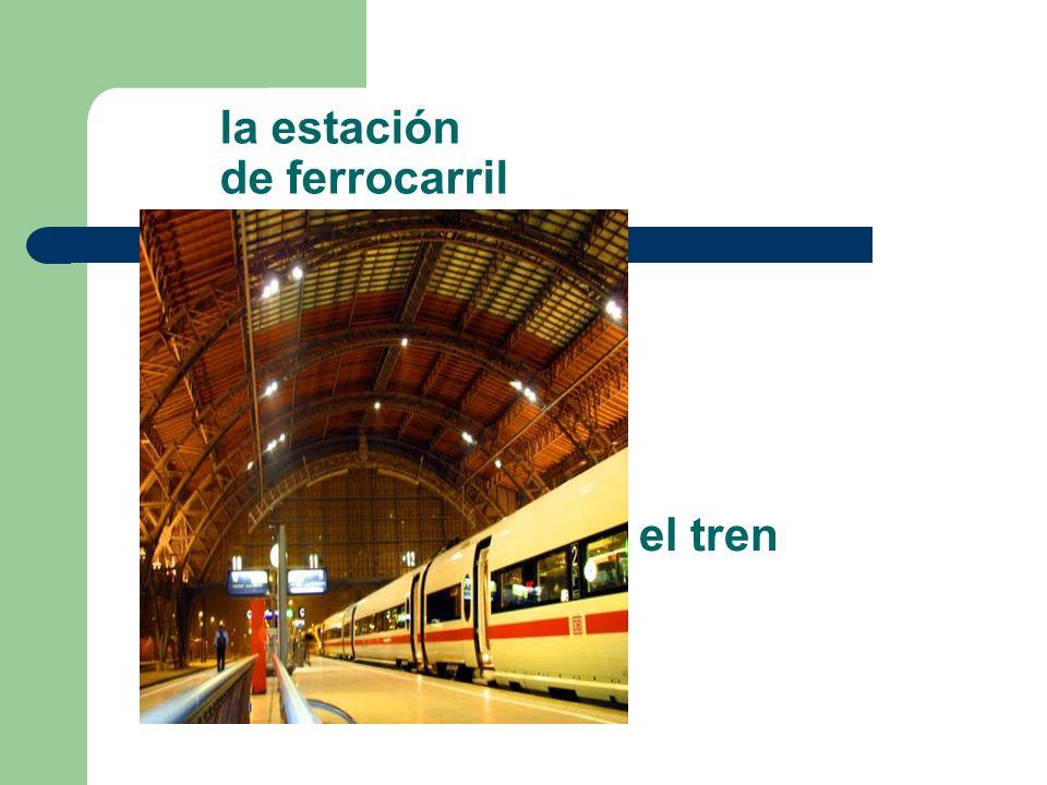 la estación de ferrocarril el tren