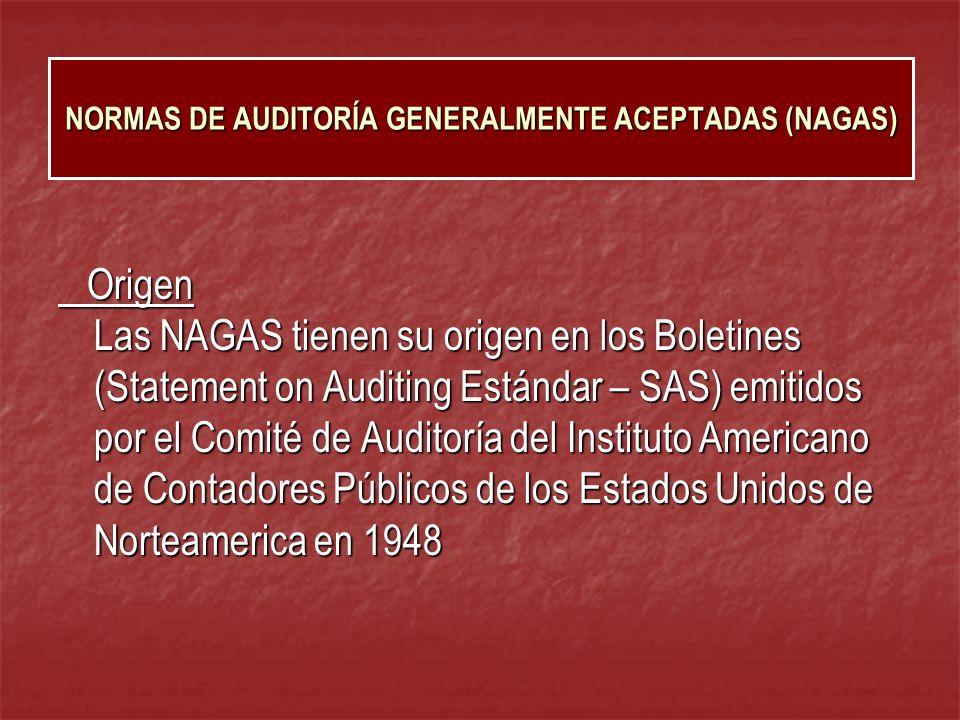 Las NAGAS en el Perú Fueron aprobados en el mes de octubre de 1968, con motivo del II Congreso de Contadores Públicos, llevado a acabo en la ciudad de Lima.