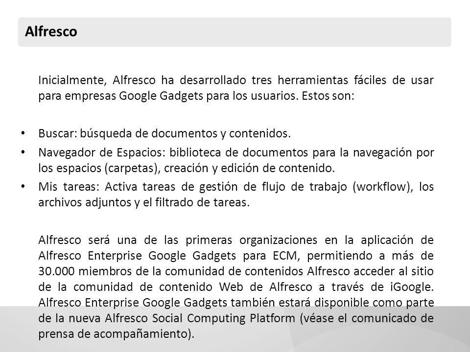 Alfresco Inicialmente, Alfresco ha desarrollado tres herramientas fáciles de usar para empresas Google Gadgets para los usuarios. Estos son: Buscar: b