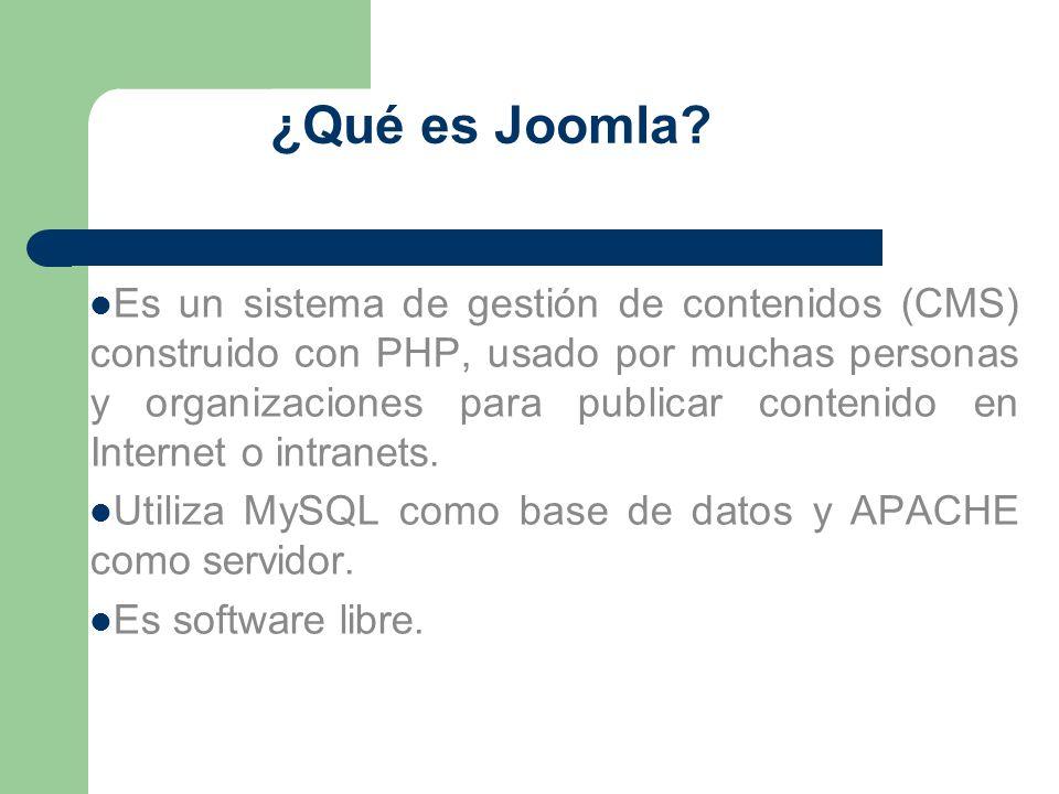 ¿Qué es Joomla? Es un sistema de gestión de contenidos (CMS) construido con PHP, usado por muchas personas y organizaciones para publicar contenido en