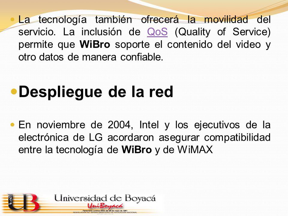 La tecnología también ofrecerá la movilidad del servicio. La inclusión de QoS (Quality of Service) permite que WiBro soporte el contenido del video y