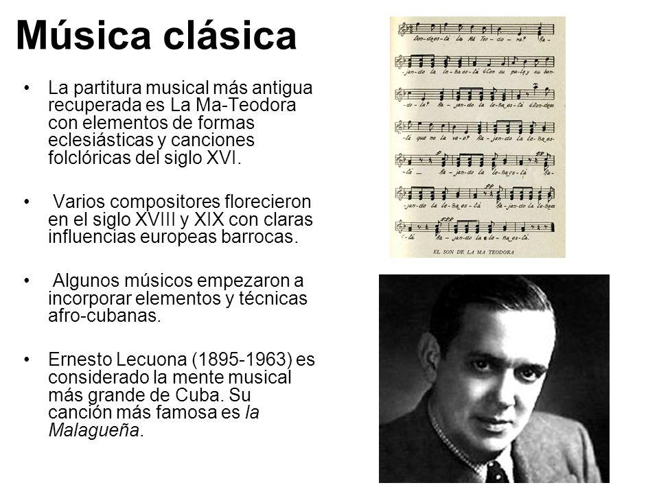 Música clásica La partitura musical más antigua recuperada es La Ma-Teodora con elementos de formas eclesiásticas y canciones folclóricas del siglo XV