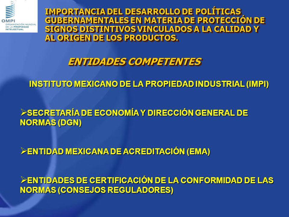 Instituto Mexicano de la Propiedad Industrial INTERACCIÓN DEL SECTOR PÚBLICO Y PRIVADO EN LA ADMINISTRACIÓN DE UNA DENOMINACIÓN DE ORIGEN.